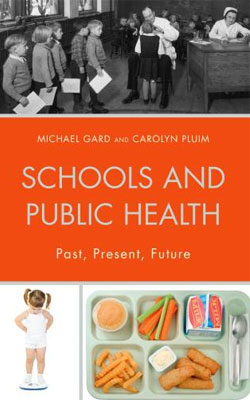 "Book cover of ""Schools and Public Health: Past, Present, Future,"""