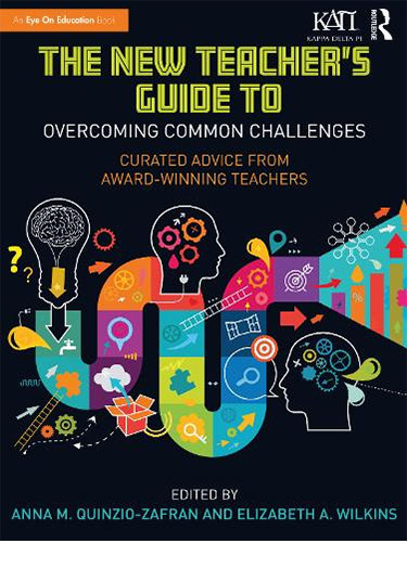 "Book cover of ""The New Teacher's Guide to Overcoming Common Challenges: Curated Advice from Award-Winning Teachers."""